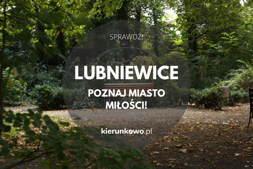 lubniewice miasto miłości atrakcje w lubniewicach