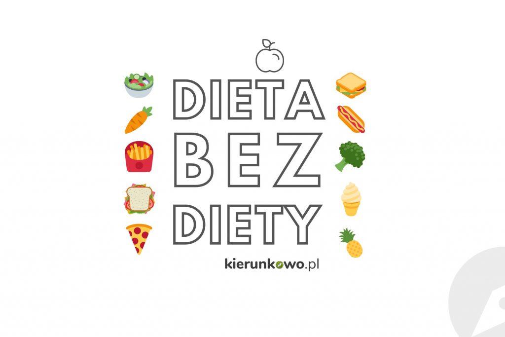 dieta bez diety zdrowe odżywianie zdrowy styl życia miesiąc bez rozpusty