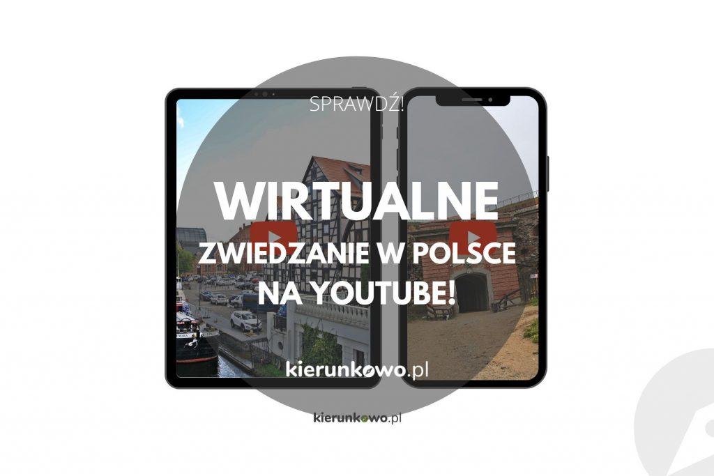 wirtualne zwiedzanie na youtube